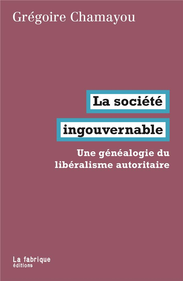 LA SOCIETE INGOUVERNABLE